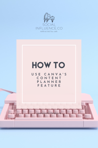 how to use Canva's content planner feature