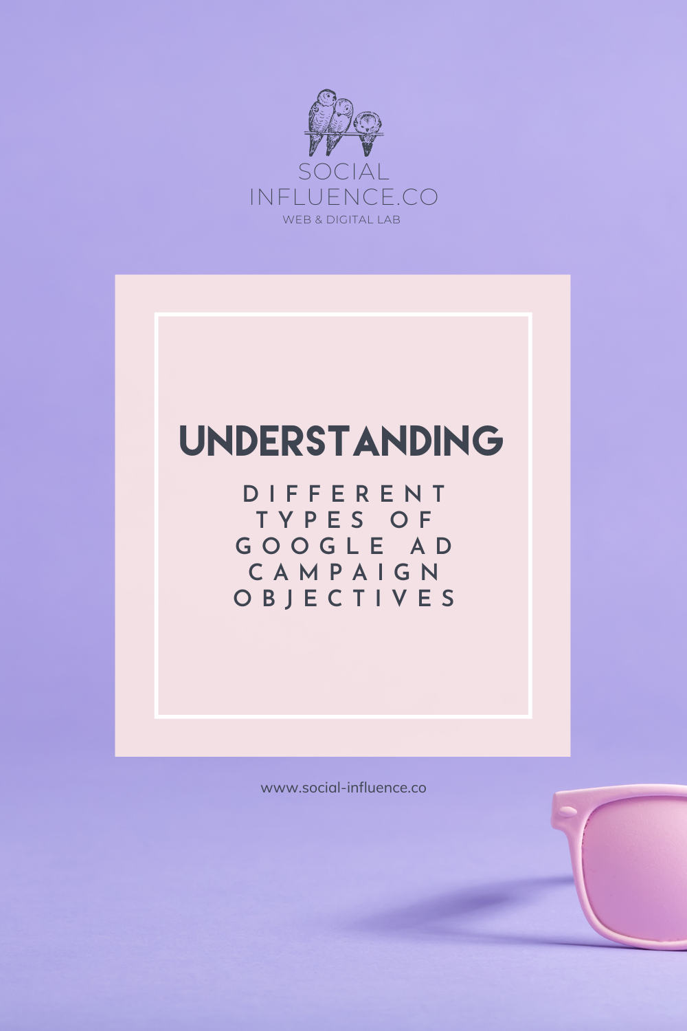 Understanding Different Types of Google Ad Campaign Objectives