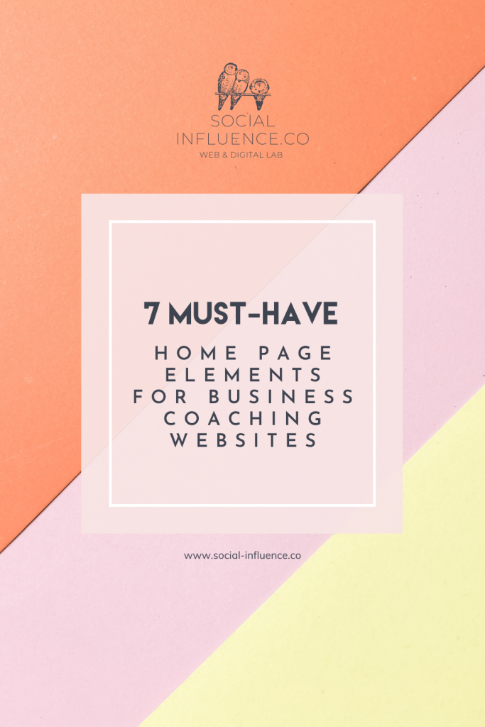 7 Must-Have Home Page Elements for Business Coaching Websites