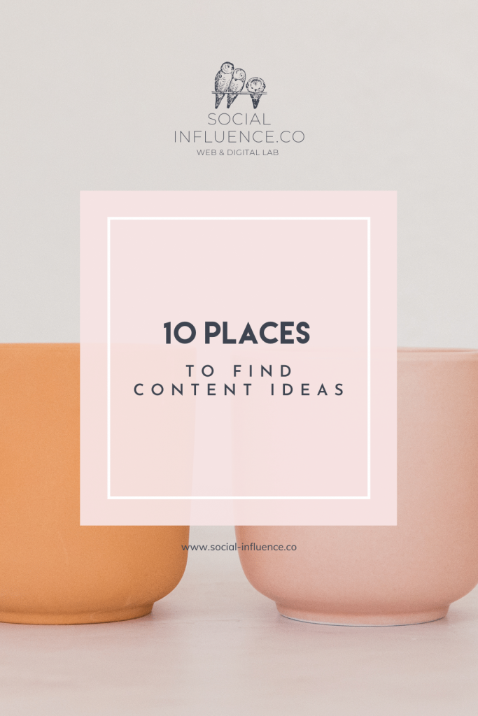 10 Places to Find Content Ideas