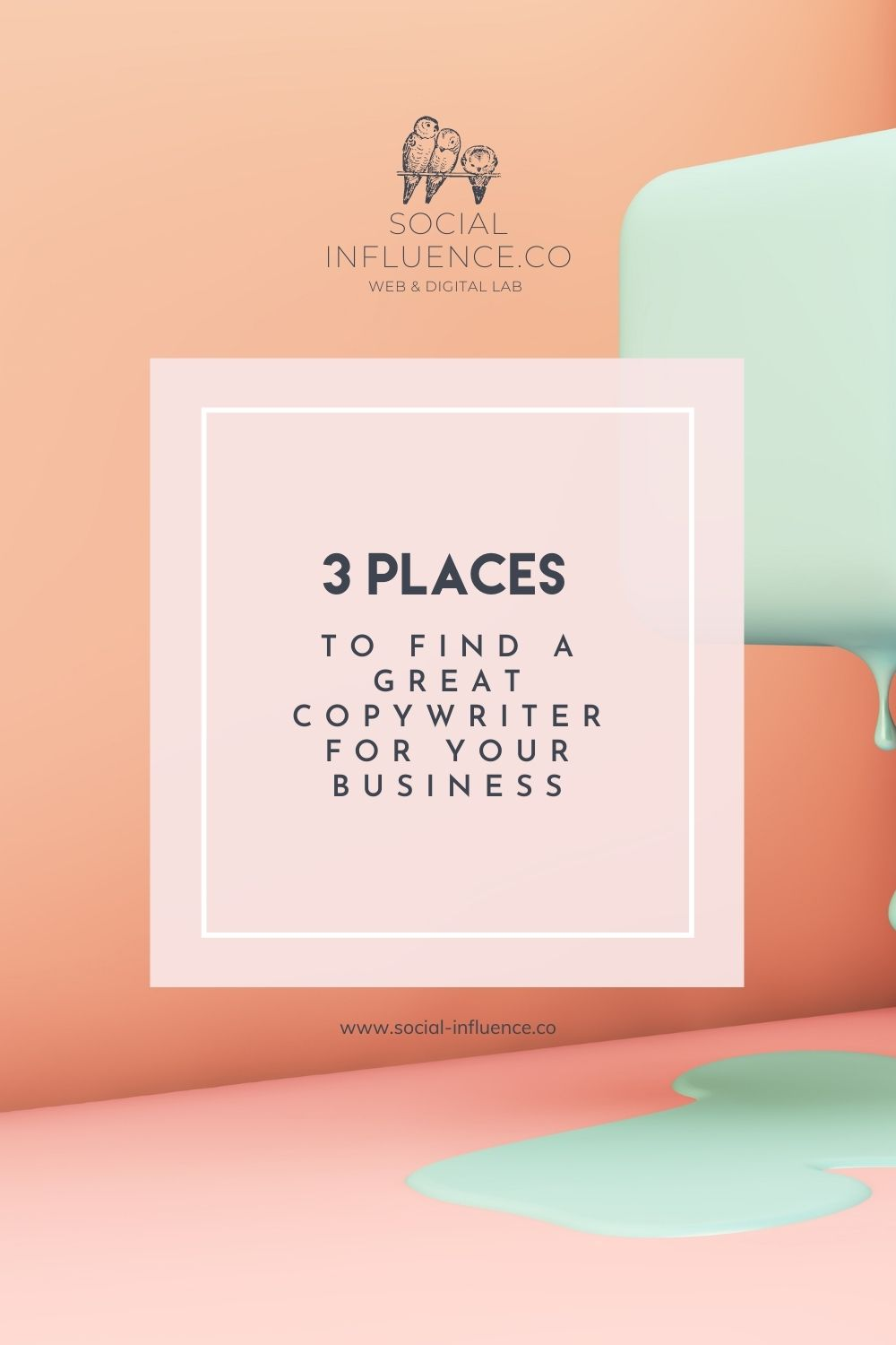 to Find a Great Copywriter for Your Business on a pastel background