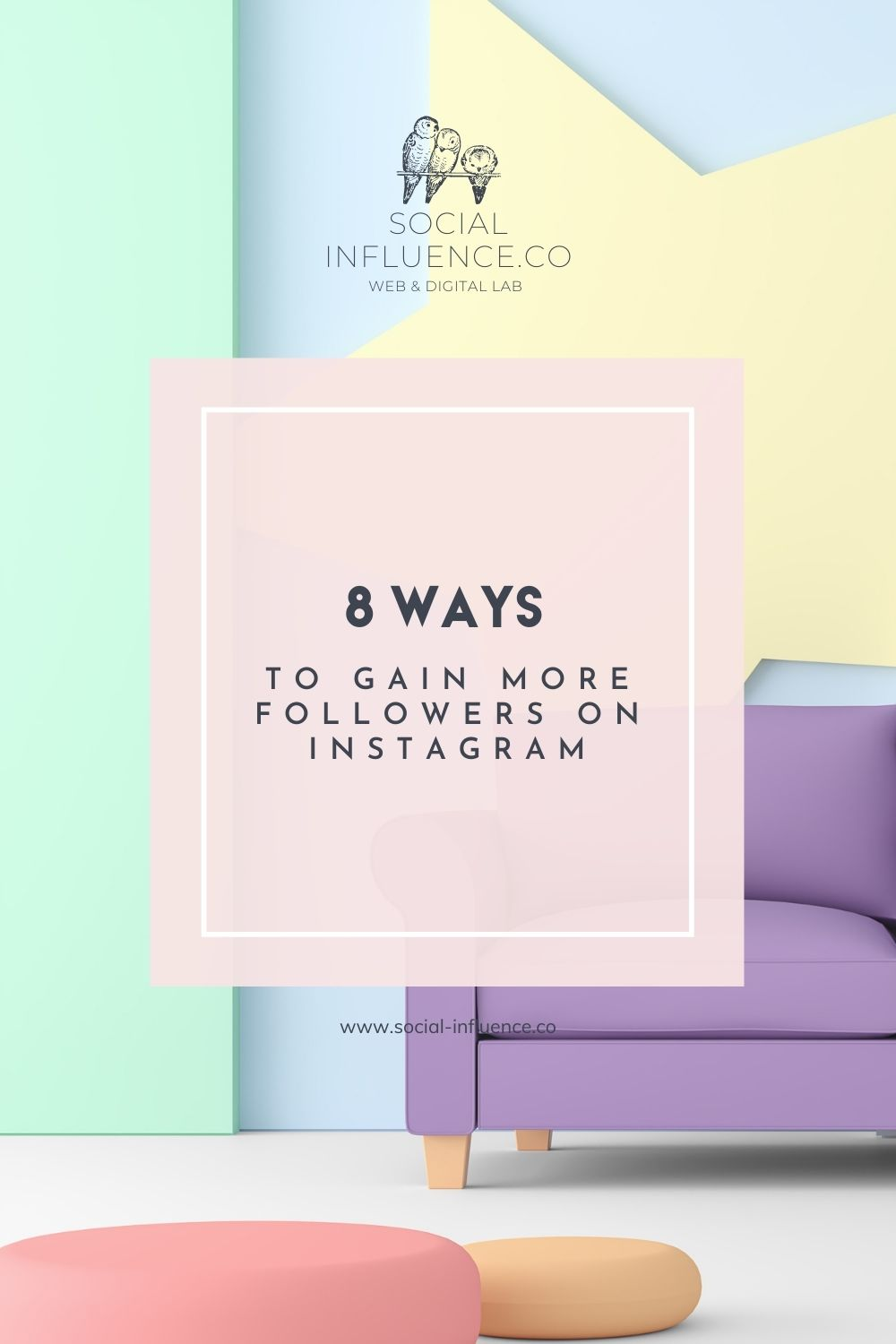 8 Ways to Gain More Followers on Instagram on a pastel background