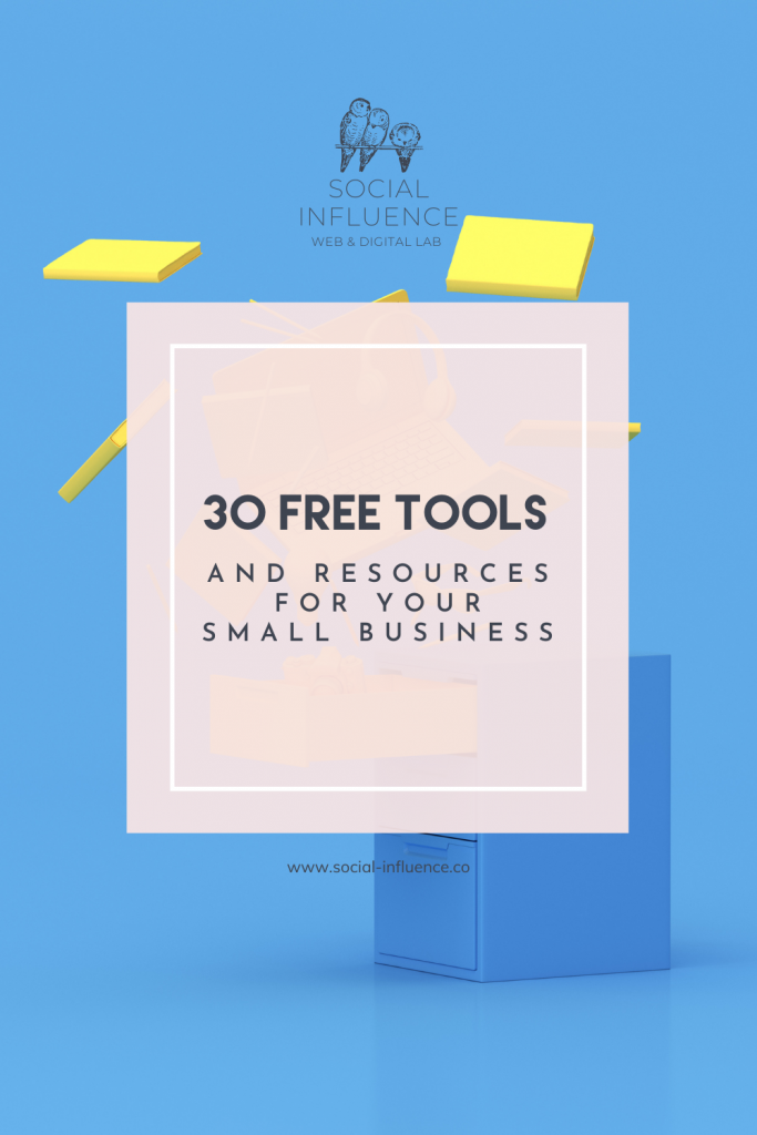 30 Free Tools and Resources for Your Small Business written on a pastel blue background with social influence logo