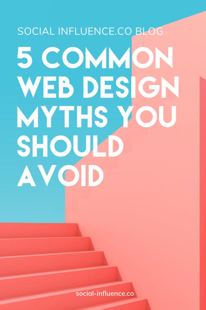 5 Common Web Design Myths You Should Avoid